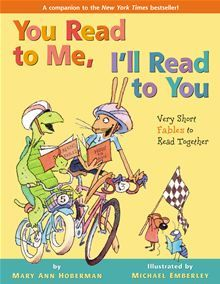 You Read to Me, I'll Read to You: Very Short Fables to Read Together by Mary Ann Hoberman and Michael Emberley  Bestselling and award-winning team Mary Ann Hoberman and Michael Emberley bring Aesop's fables to life and encourage children to read along in the latest book in the You Read to Me series... Read more at Kobo http://www.kobobooks.com/ebook/You-Read-Me-Ill-Read/book-pcb2MAaSx0-8eKrvj-Fspg/page1.html
