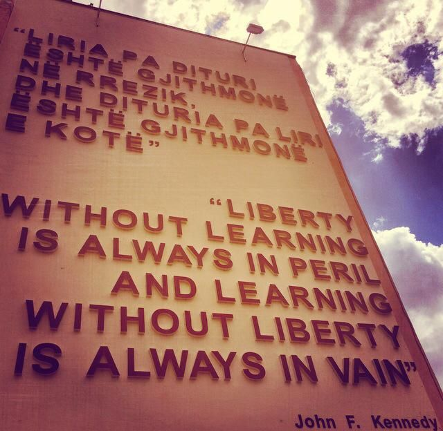 Well said Kennedy! Picture taken at the Faculty of Philosophy, University of Prishtina, Kosovo. © GentianaDemaj
