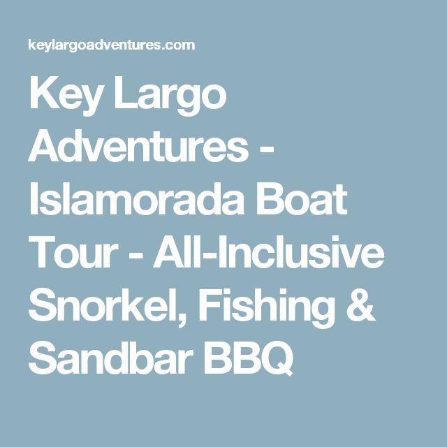 Key Largo Adventures - Islamorada Boat Tour - All-Inclusive Snorkel, Fishing & Sandbar BBQ