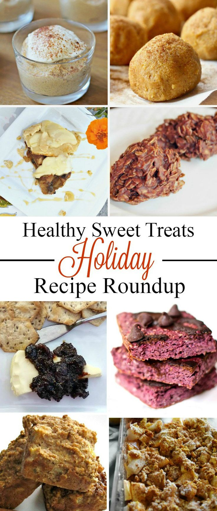 8 Healthy Sweet Treats for the Holidays | Healthy Helper @Healthy_Helper