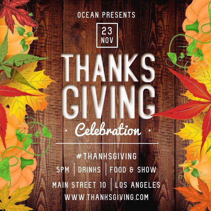 Thanksgiving Celebration Square Image In 2020 Thanksgiving Poster Thanksgiving Invitation Template Dinner Invitation Template