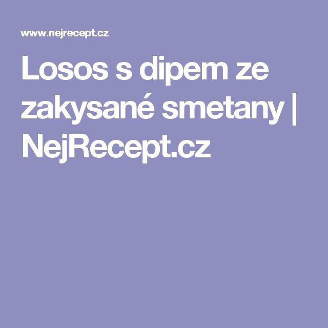 Losos s dipem ze zakysané smetany   NejRecept.cz