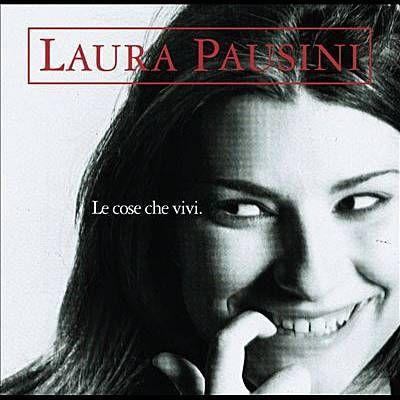 Ascolta Il Tuo Cuore - Laura Pausini