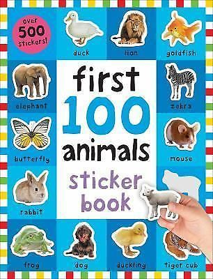 First 100: First 100 Animals Sticker Book by Roger Priddy (2016, Paperback)