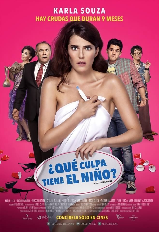Don't Blame The Kid (original title: ¿Qué Culpa Tiene El Niño?) is a 2016 Mexican romantic comedy film written and directed by Gustavo Loza and starring Karla Souza, Ricardo Abarca, Biassini Segura, Gerardo Taracena, Sofía Sisniega, Rocio Garcia, Erick Elias, Mar Carrera and Jesús Ochoa. Plot: Maru (Souza), after becoming pregnant from a drunken one night stand with a immature young unemployed bachelor (Abarca), is determined to follow tradition and marry him anyways.