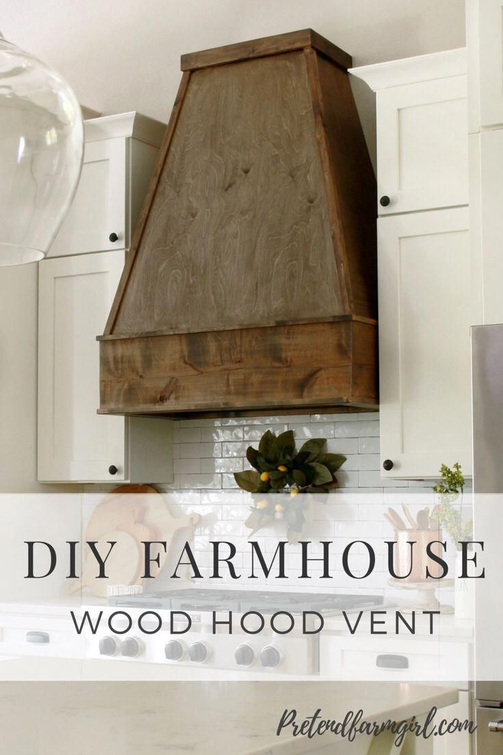 Prior To You Begin Your Kitchen Renovating Project It May Be A Great Idea To Practice With And Acquaint Yourself W Wood Diy Wood Hood Vent Diy Kitchen Remodel