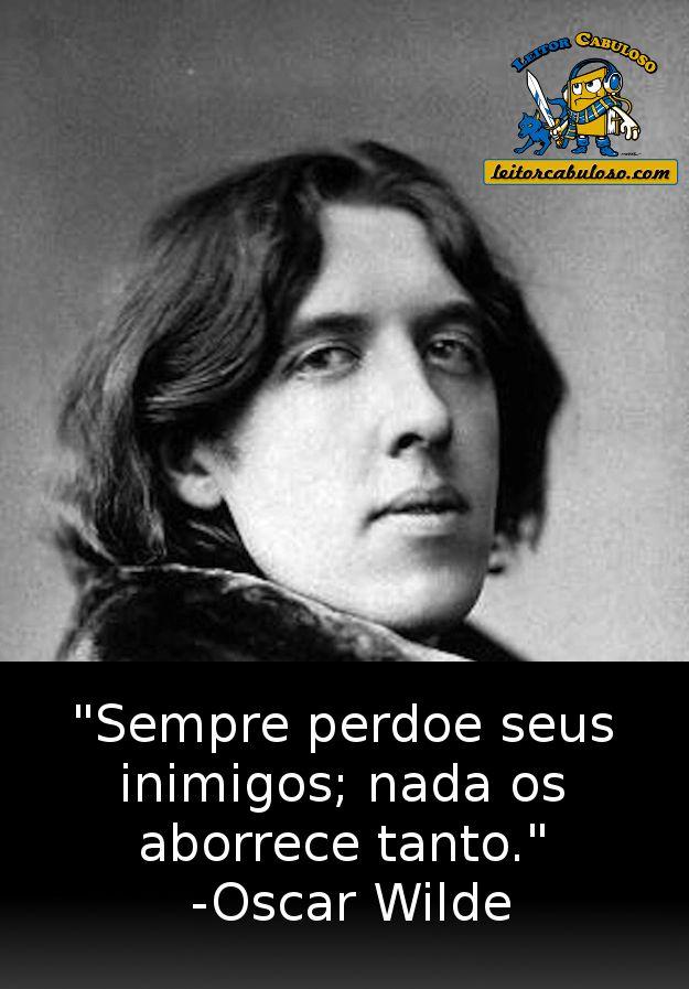 Conheça 15 frases inesquecível do autor de O Retrato de Dorian Gray: Oscar Wilde.