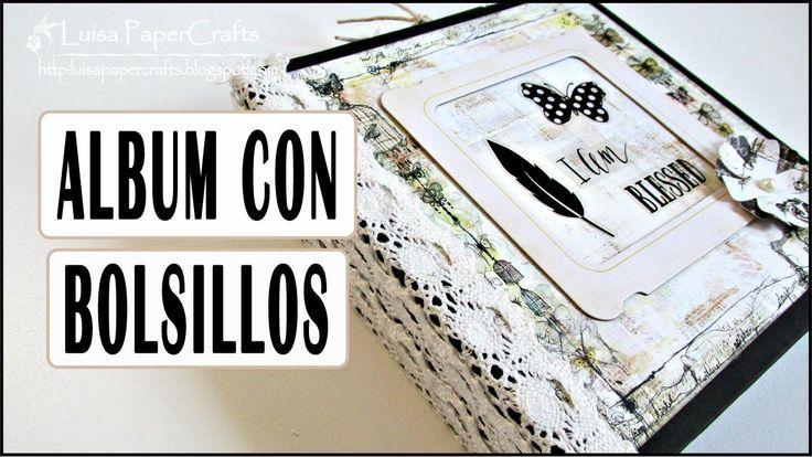 Tutorial Album con Bolsillos | DIY Scrapbook | Scrapbooking Luisa PaperC...
