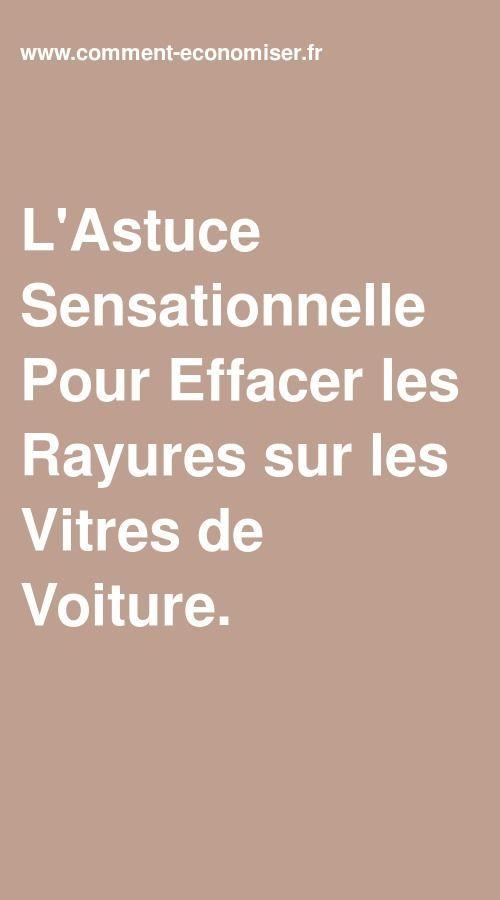 80e073fe6c L'Astuce Sensationnelle Pour Effacer les Rayures sur les Vitres de Voiture.