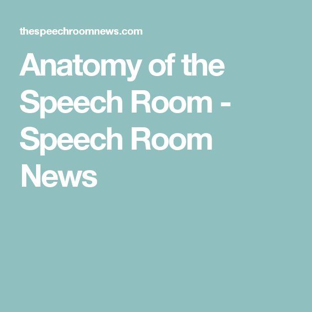 Anatomy of the Speech Room - Speech Room News