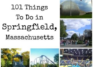 101 Things to Do in Springfield, Massachusetts