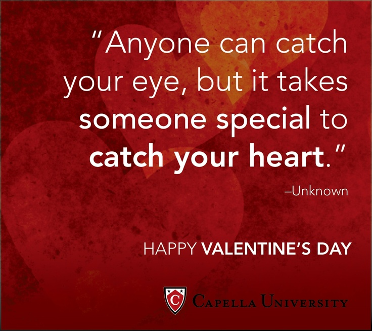 True Love Valentine Quotes: Happy Valentines Day From Capella University.