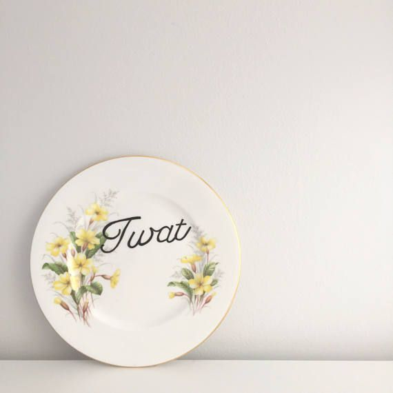 Tw/at Yellow Vintage Floral side plate. Vagina Mature Typography print typography sign Vintage plate Vintage sign Personalised sign Personalised plate custom sign custom plate twat Cunt Vagina pussy feminist