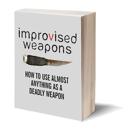 Improvised Weapons: How to use almost anything as a deadly weapon | #survivallife www.survivallife.com }|{ can this be my independent reading book? Please?