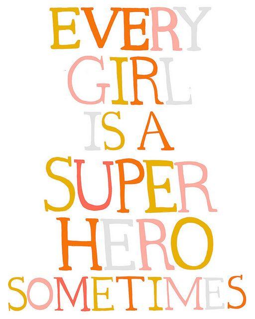superhero by Ashley GoldbergGirl Power Quotes, Superhero Birthday Party, Superheroes