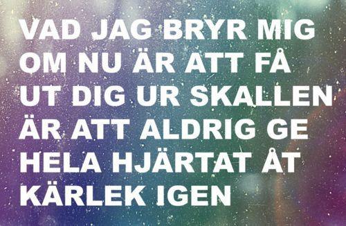 Vad jag bryr mig om är nu att få ut dig ur skallen. Håkan Hellström. Kärlek är ett brev skickat tusen gånger.
