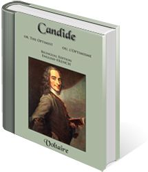 Candide: Bilingual Edition - This bilingual edition is designed to assist those learning French. The English text appears on the left-hand pages of the book, with the corresponding French on the right-hand pages.