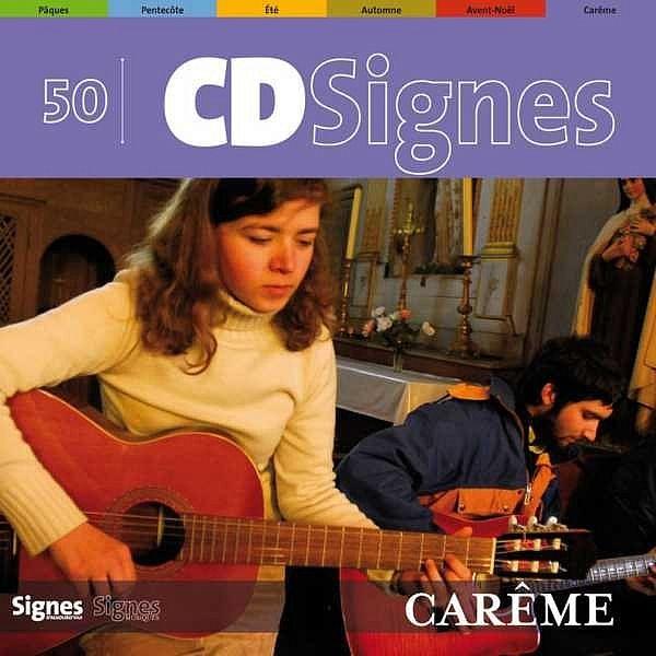 CédéSignes 50 Carême-Interprètes Divers-Bayard Musique