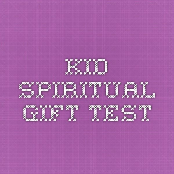 Best 25 spiritual gifts test ideas on pinterest dynamic kid spiritual gift test negle Image collections