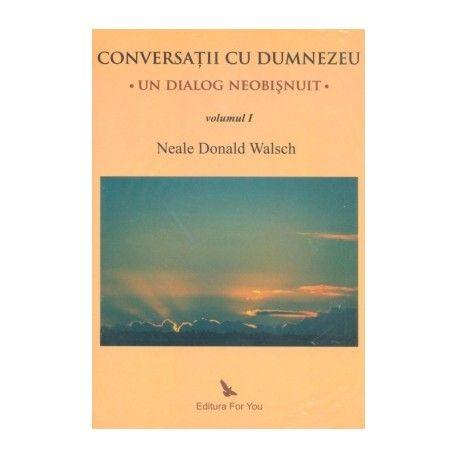 Conversatii cu Dumnezeu: Un dialog neobisnuit, vol. 1, 2 si 3 (ed. tiparita)