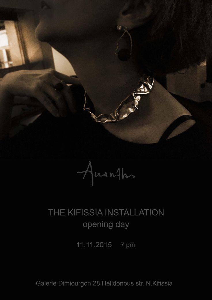 THE KIFISIA INSTALLATION, Galerie Δημιουργών,Χελιδονούς 28 Ν.Κηφισιά, opening day Τετάρτη 11 Νοεμβρίου από 7 μ.μ. http://www.akanthos.co/