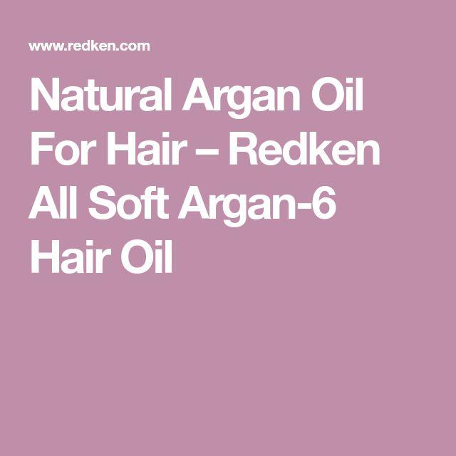 Natural Argan Oil For Hair – Redken All Soft Argan-6 Hair Oil