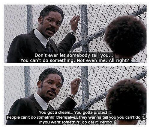 """The Pursuit of Happyness"""