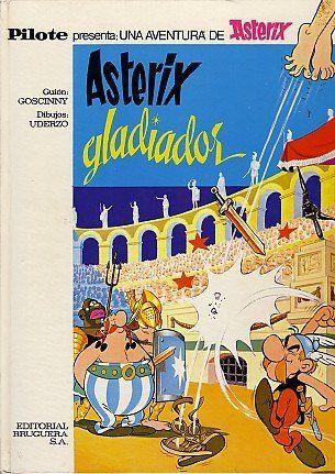 Asterix Gladiador, primera edición en castellano