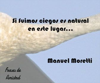 Frases de canciones de estelares de Manuel Moretti