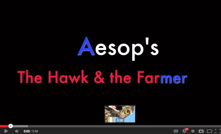 """I picked up a book of Aesop's fables and felt compelled to create this short video illustration of the fable """"The Hawk and the Farmer."""" I narrated and edited the video, as well as added sound effects. http://www.youtube.com/watch?v=khZbx10YzP0 (By Raul Vasquez)"""