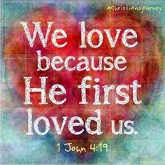 www.thequotepost.com/Christian-Quotes.htmlJohn 4 19, God, Quotes, Faith, Jesus, 1 John, John 419, Bible Verse, 1John