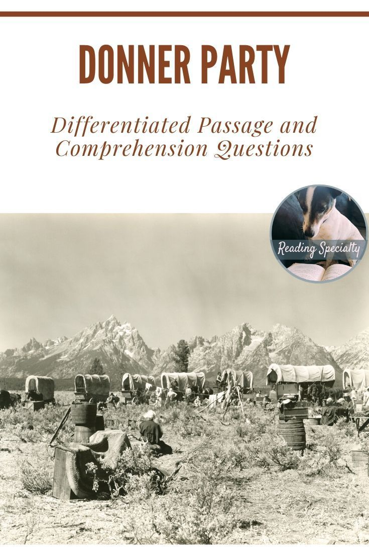 Donner Party Differentiated Reading Passage Reading Passages American History Lessons Donner Party