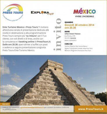 Serata Press Tours in collaborazione con l'Ente del Turismo del Mexico Catania