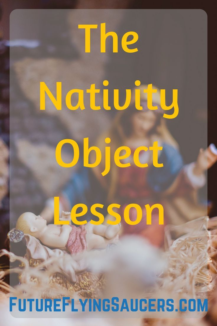 The Nativity Bible Object Lesson (The Christmas Story) | Church
