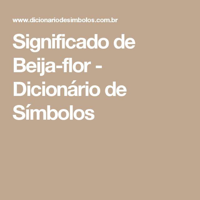 Significado de Beija-flor - Dicionário de Símbolos