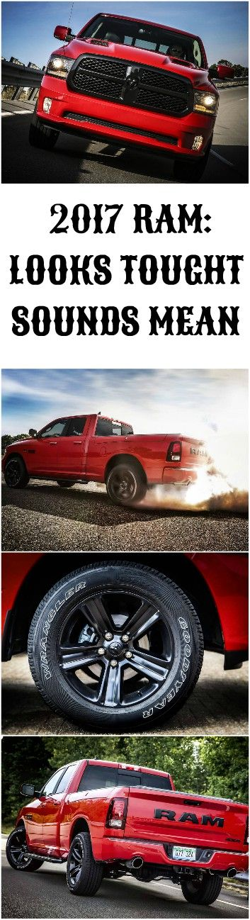 #2017 #RAM Edition: LOOKS TOUGHT, #SOUNDS MEAN !
