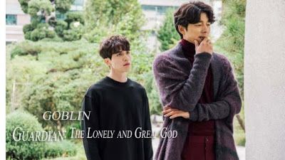 Sinopsis Drama Goblin - The Lonely and Great God