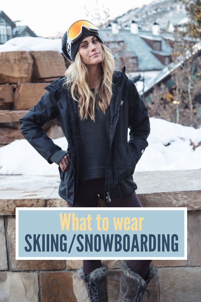 What to Wear Skiing (or Snowboarding)