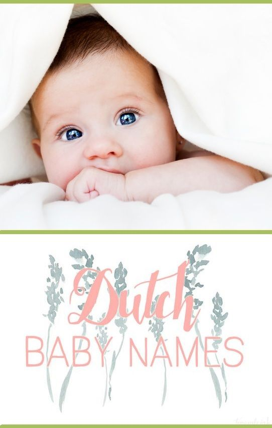 A list of beautiful Dutch baby name ideas and meanings!