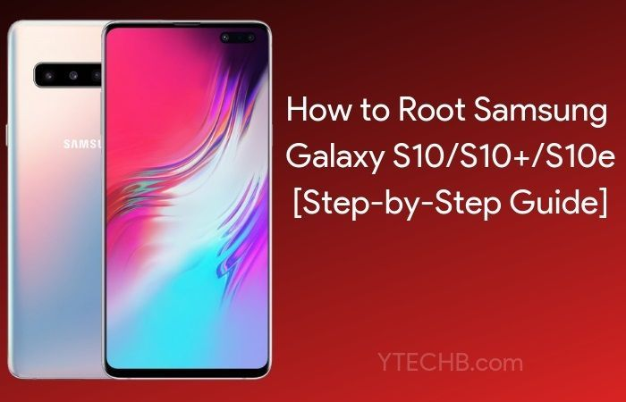 How To Root Samsung Galaxy S10 S10 S10e With Magisk Exynos Samsung Galaxy Samsung Galaxy Wallpaper Android Galaxy