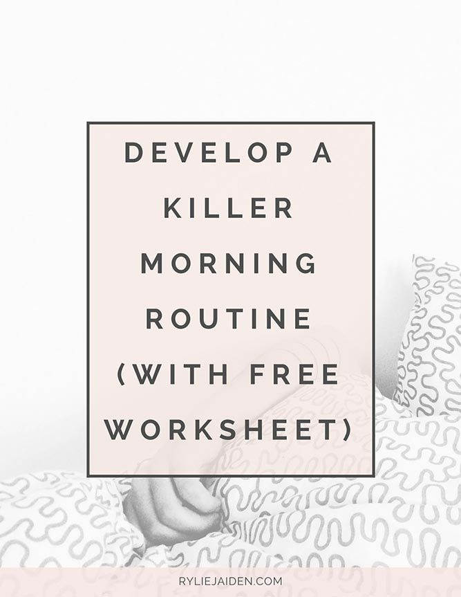 Great advice and resources for developing a killer morning routine. This post includes a free worksheet to help you develop your own morning routine!