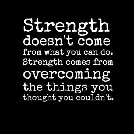 What you can do is great  But over coming things that people have no idea has happened to you is your real strength  Shows how far you have come when you thought     you never could  Give yourself a chance   Remember the only thing holding you back is the fear you may Fail  Take a chance