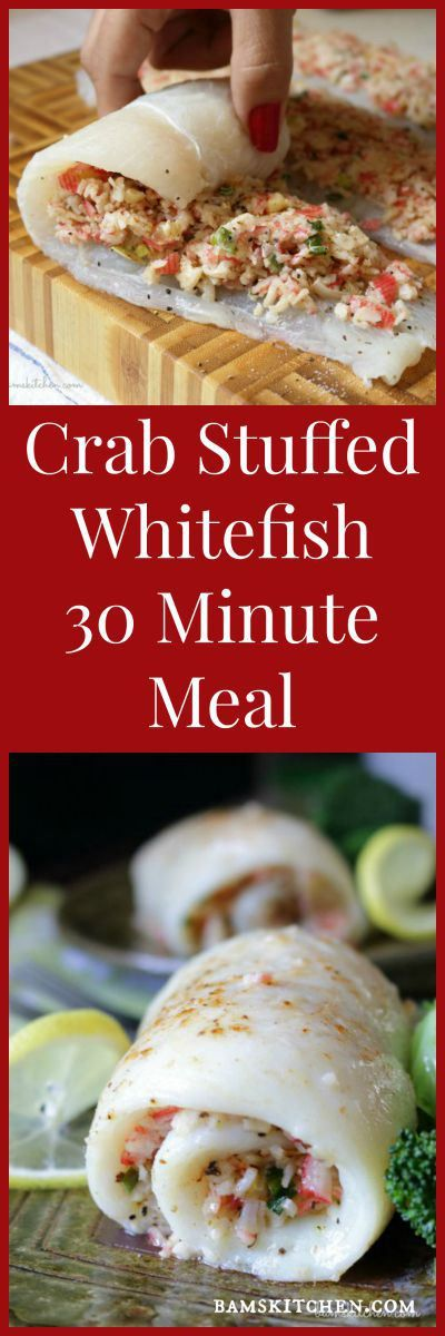 Crab Stuffed Whitefish / 30 Minute QUICK EASY GOURMET MEAL/ GLUTEN-FREE, DAIRY FREE and DIABETIC FRIENDLY OPTIONS in the RECIPE/ LOW CARB