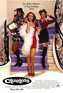 Clueless: The teen classic of the 90's teenage girl Hecklering, A. (Director). (1995). Clueless [Video file]. United States: Paramount Pictures. Retrieved December 5, 2017, from https://en.wikipedia.org/wiki/Clueless_(film)