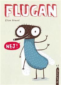 Helt ny bilderbok om Flugan och Flugans liv. Rolig och lärorik sommarläsning för stora och små!
