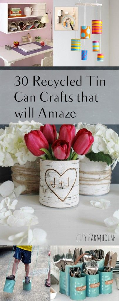 30 Recycled Tin Can Crafts that will Amaze. DIY, DIY clothing, sewing patterns, quick crafting, tutorials, DIY tutorials.