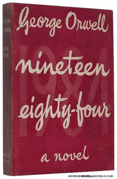 Nineteen Eighty-Four, 1st edition George Orwell, Nineteen Eighty-Four: A Novel, London: Secker & Warburg, 1949, red dust jacket with wraparound