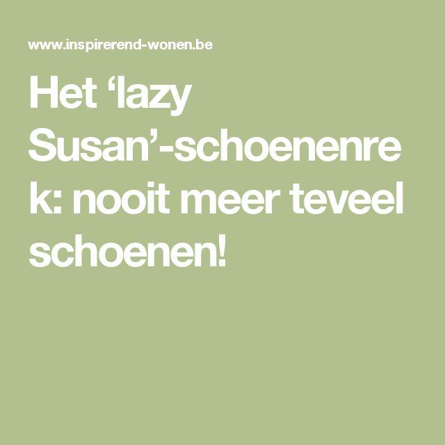 Het 'lazy Susan'-schoenenrek: nooit meer teveel schoenen!