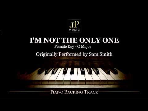 I'm Not The Only One by Sam Smith - Female Key (Piano Accompaniment)