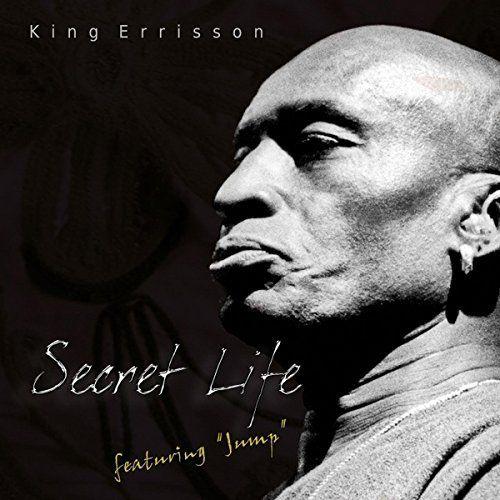 King Errisson - Secret Life